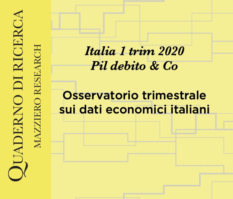 Osservatorio trimestrale sui dati economici italiani – Mazziero Research
